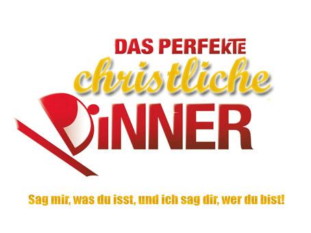 Das perfekte christliche Dinner