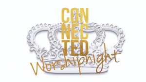 Connected Worshipnight