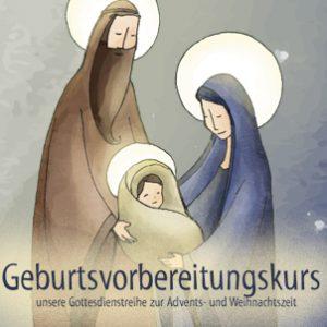 """Adventsgottesdienst """"Geburtsvorbereitungskurs"""""""